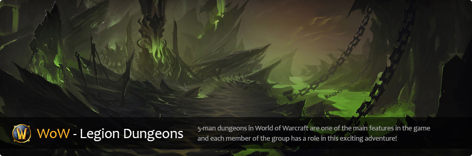 WoW - Legion Dungeons
